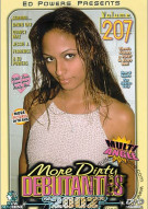More Dirty Debutantes #207 Porn Movie