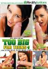 Too Big For Teens 4 Porn Movie