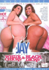 Sara Jay Loves White Chicks & Black Dicks Porn Movie