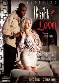 Watch Her Black Lover HD Streaming Porn Video from New Sensations!