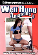 Well Hung Amateurs 9 Porn Movie
