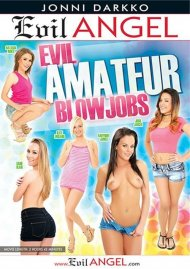Stream Evil Amateur Blowjobs HD Porn Video from Evil Angel.