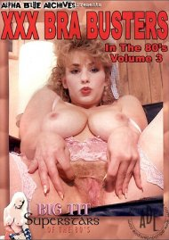 XXX Bra Busters In The 80s Vol. 3 Porn Movie