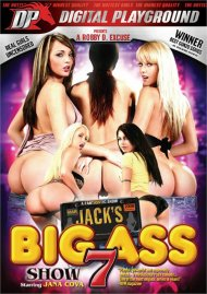 Jacks Playground: Big Ass Show 7 Porn Video