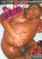 Da Thickness Vol. 4 Porn Video
