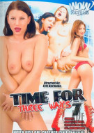 Time For Three Ways #7 Porn Video