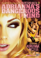 Rough Sex 3: Adrianna's Dangerous Mind Porn Video