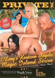 Magic Island Series 2: Lenys Hardcore Angels Porn Movie