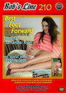 "Bob's Line #210 ""Best Foot Forward"" Porn Video"