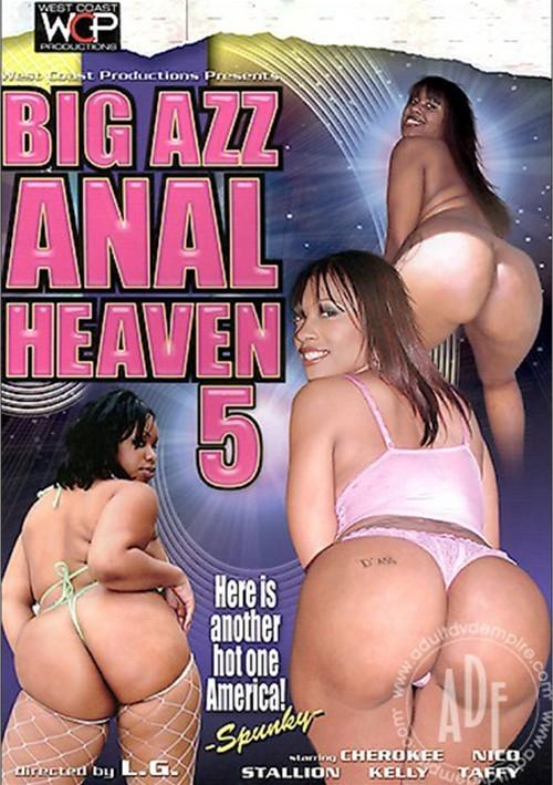 Big Azz Anal Heaven 5