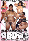 Blane Bryants BBBW 8 Porn Movie
