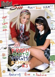 Fresh Outta High School 3 Porn Movie