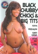 Black Chubby Chicks & Big Tits Porn Movie