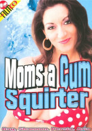 Moms A Cum Squirter Porn Movie