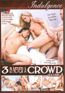 3 Is Never A Crowd Volume 4 Porn Video