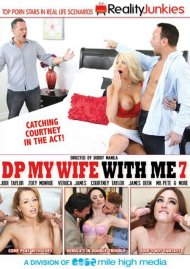 Watch DP My Wife With Me 7 HD Porn Video from Reality Junkies.