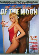 Total Eclipse Of The Moon, A Porn Movie