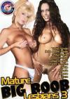 Mature Big Boob Lesbians 3 Porn Movie