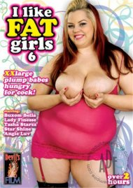I Like Fat Girls 6 Porn Video