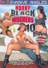 Horny Black Mothers 10 Porn Movie