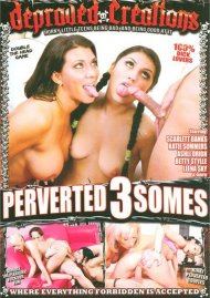 Perverted 3somes Porn Movie