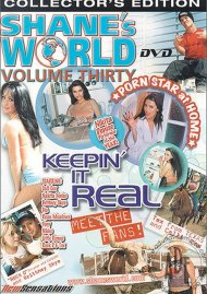 Shanes World 30: Keepin It Real Porn Movie