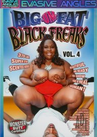Big-Um-Fat Black Freaks 4 Porn Movie