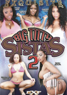 Big Titty Sistas 2 Porn Video