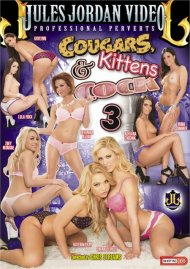Cougars, Kittens & Cock 3 Porn Video