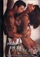 Playgirl: Deep Indulgence Porn Video