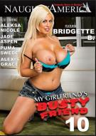 My Girlfriends Busty Friend 10 Porn Movie