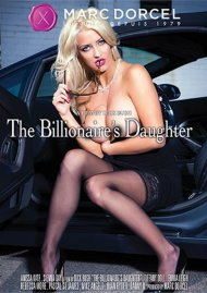 Stream The Billionaire's Daughter HD Porn Video from Marc Dorcel!