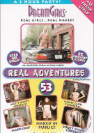 Dream Girls: Real Adventures 53 Porn Video