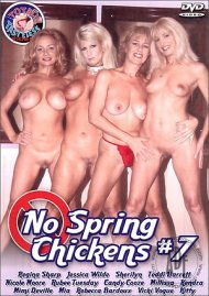 No Spring Chickens 7 Porn Video