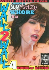 Moms A Cum Crazy Whore #4 Porn Movie