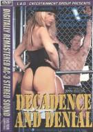 Decadence and Denial Porn Video