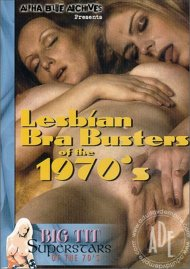 Lesbian Bra Busters Of The 1970s Porn Video
