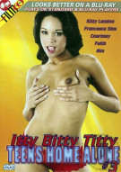 Itty Bitty Titty Teens Home Alone #3 Porn Movie