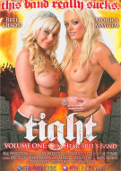 Tight Volume One: Cum Hear Brees Band Porn Movie