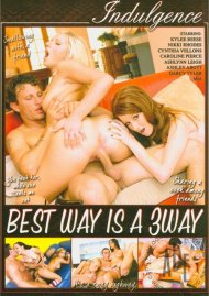 Best Way Is A 3Way Porn Movie