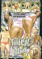Thick & Black #24 Porn Movie