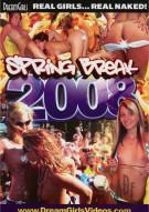 Dream Girls: Spring Break 2008 Porn Video