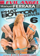 Phat Bottom Girls 6 Porn Video