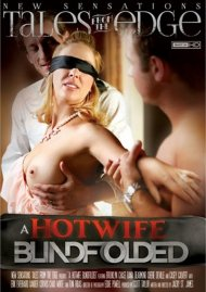 A Hotwife Blindfolded DVD Image from New Sensations.
