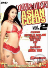Down & Dirty Asian Coeds Vol. 2 Porn Movie