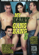 My Hairy Gang Bang 3 Porn Video