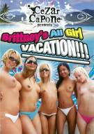 Brittneys All Girl Vacation Porn Movie