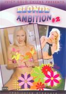 Blonde Ambition #2 Porn Movie