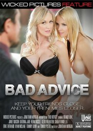 Stream Bad Advice Porn Video from Wicked Pictures.