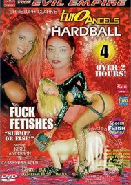 Euro Angels Hardball 4 Porn Movie